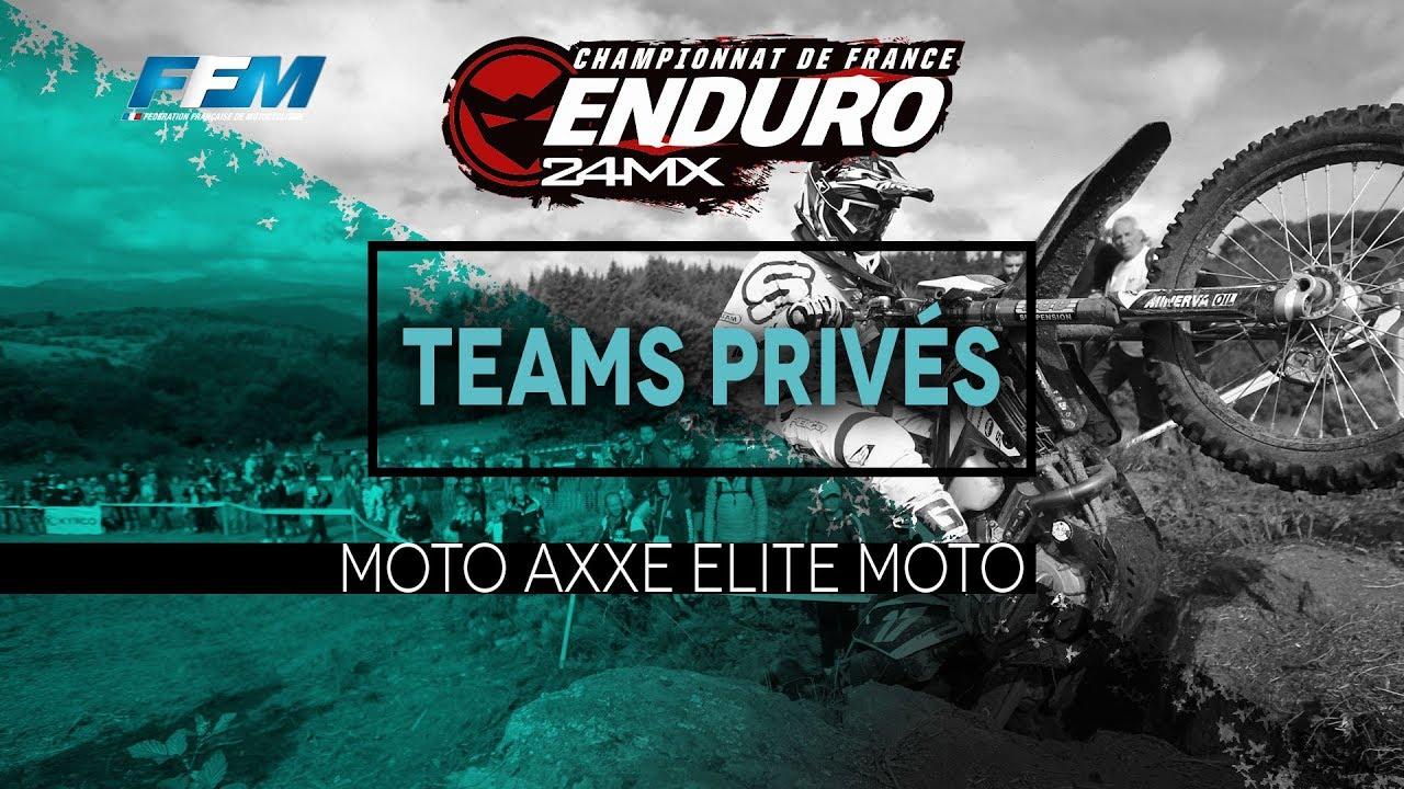 /// TEAMS PRIVES – MOTO AXXE ELITE MOTO ///